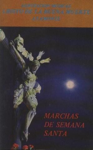 A.M. Cristo de la buena muerte - Marchas de semana santa