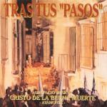 A.M. Cristo de la buena muerte de Ayamonte – Tras tus pasos (1998)