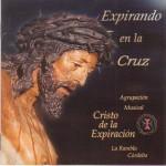 A.M. Cristo de la Expiración de La Rambla – Expirando en la cruz (2001)