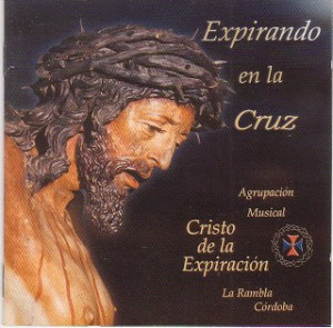 A.M. Cristo de la expiracion expirando en la cruz
