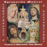 A.M. Cristo de la Misericordia de lepe – X Aniversario (2007)