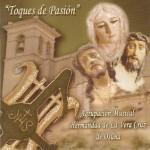 A.M. Hermandad de la Vera Cruz de Osuna – Toques de Pasión (2005)