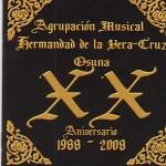 A.M. Hermandad de la Vera Cruz de Osuna – XX Aniversario (2008)