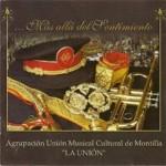 A.M. La Unión de Montilla – Más allá del Sentimiento (2004)