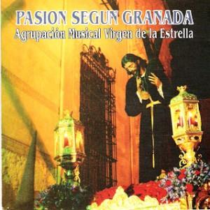 A.M. María Stma. de la Estrella de Granada Pasión Según Granada