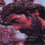 A.M. María Stma. de la Estrella de Granada – XXII Años de Estrella (2002)