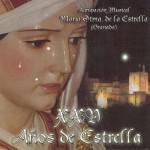 A.M. María Stma. de la Estrella de Granada – XXV Años de Estrella (2004)