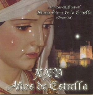 A.M. María Stma. de la Estrella de Granada XXV Años de Estrella