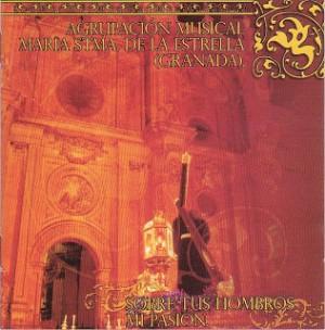 A.M. María Stma. de la Estrella de Granada Sobre tus hombros mi pasión