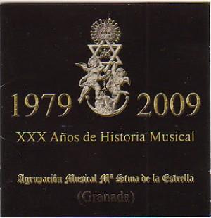 A.M. María Stma. de la Estrella de Granada XXX Años de historia musical