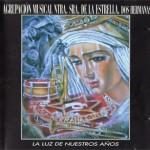 A.M. Ntra. Sra. de la Estrella de Dos Hermanas – La luz de nuestros años (1998)