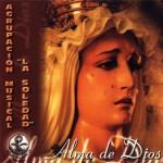 A.M. Ntra. Sra. de la Soledad de Pozoblanco – Alma de Dios (2000)