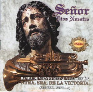Banda de Viento-Metal y Percusión Ntra. Sra. de la Victoria Señor dios nuestro