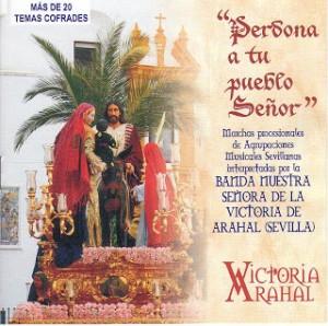 Banda de Viento-Metal y Percusión Ntra. Sra. de la Victoria Perdona a tu pueblo Señor