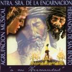 A.M. Ntra. Sra. de la Encarnación – A mi hermandad (2005)