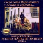 A.M. Ntra. Sra. de los Reyes de Sevilla – Llegó como llega siempre… Y Sevilla la esperaba (1998)