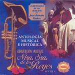 A.M. Ntra. Sra. de los Reyes de Sevilla – Antología Musical e Historia (2001)