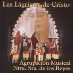 A.M. Ntra. Sra. de los Reyes de Sevilla – Las Lágrimas de Cristo (2002)