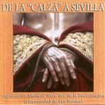 """A.M. Ntra. Sra. de la Encarnación – De la """"Calza"""" a Sevilla (2006)"""