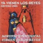 A.M. Ntra. Sra. de los Reyes de Sevilla – Ya vienen los Reyes (2004)