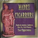 Banda CCTT Las Cigarreras de Sevilla – Madre Cigarrera (2002)