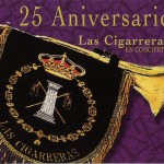 Banda CCTT Las Cigarreras de Sevilla – XXV Aniversario (2004)