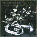Banda CCTT Tres Caídas de Triana – Toques de Triana (1993)