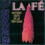 Banda CCTT Tres Caídas de Triana – La fe (1999)