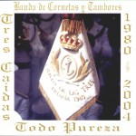 Banda CCTT Tres Caídas de Triana – Todo Pureza (2004)