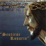 Banda CCTT Rosario de Cádiz – Sentirse Rosario (2009)