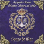 A.M. Ntra. Sra. del Mar de Huercal de Almería – Sones de Mar (2012)
