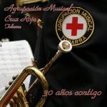 A.M. Cruz Roja de Tobarra – 30 Años contigo [Maqueta] (2007)