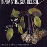 Banda CCTT Ntra. Sra. del Sol de Sevilla – Cuando la Semana Santa empieza… (1992)