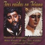 Banda CCTT Tres Caídas de Triana – Tres Caídas en Triana (2006)