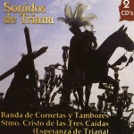 Banda CCTT Tres Caídas de Triana – Sonidos de Triana (2011)