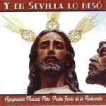 A.M. Redención de Sevilla –  Y en Sevilla lo besó (2007)