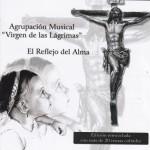 A.M. Lágrimas de San Fernando – El reflejo del alma -Edición Especial- (2010)