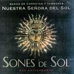 Banda CCTT Ntra. Sra. del Sol de Sevilla – Sones de Sol (1999)