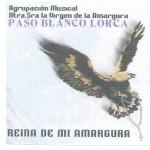 A.M. Amargura de Lorca – Reina de mi Amargura (2004)
