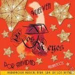 A.M. Ntra. Sra. de los Reyes de Sevilla – Vuelven los Reyes por Navidad (2006)