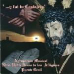 A.M. Afligidos de Puente Genil – …Y Fui tu Costalero (2004)