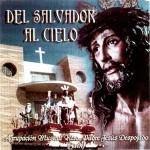 A.M. Jesús Despojado de Jaén – Del Salvador al Cielo (2005)