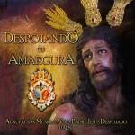 A.M. Jesús Despojado de Jaén – Despojando tu Amargura (2012)