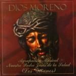 A.M. Los Gitanos de Sevilla – Dios Moreno (2001)