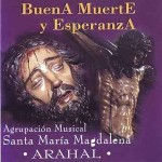 A.M. Santa María Magdalena (Arahal) – Buena Muerte y Esperanza (1998)