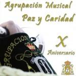 A.M. Paz y Caridad – X Aniversario (2011)