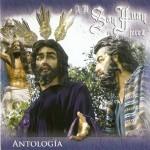 A.M. San Juan (Jerez de la Frontera) – Antología (2006)
