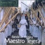 B.M. Maestro Tejera – Suena Tejera Vol. 2 (2004)