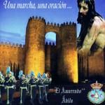 CCTT El Amarrado de Ávila – Una marcha, una oración… (2008)
