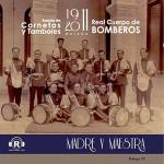 CCTT Bomberos de Málaga – Madre y Maestra (2011)